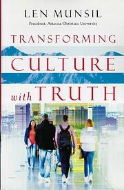 Transforming culture with truth – tekijä:…