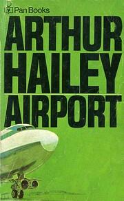 Airport von Arthur Hailey