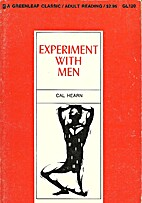 Experiment with men by Cal Hearn