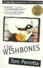 The Wishbones by Tom Perrotta