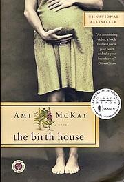 The Birth House por Ami McKay