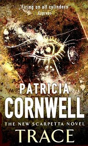 Trace af Patricia Cornwell