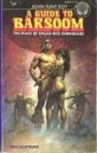 A Guide to Barsoom by John Flint Roy