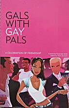 Gals with Gay Pals by Tanja Lee Jones