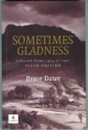 Sometimes Gladness af Bruce Dawe
