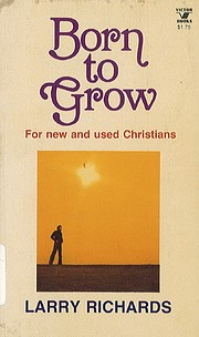 Born to grow: For new and used Christians…