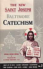 The New Saint Joseph Baltimore Catechism,…
