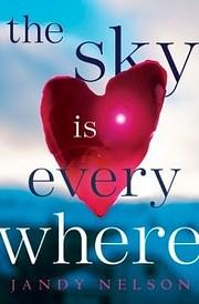 The Sky Is Everywhere de Jandy Nelson