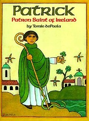 Patrick: Patron Saint of Ireland de Tomie…