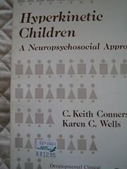 Hyperkinetic children : a neuropsychosocial…