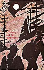 Tommy und die Einbrecher by Ida Sury