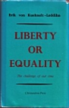 Liberty or Equality: The Challenge of Our…