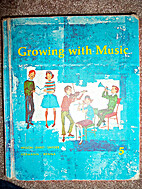 Growing with Music Book 5 by Harry Robert…