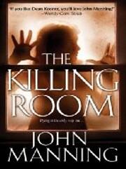 The Killing Room af John Manning