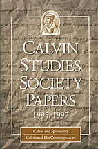 Calvin Studies Society Papers, 1995,1997:…