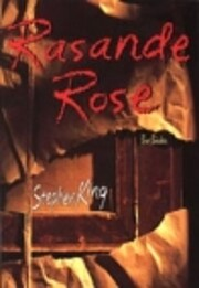 Rasande Rose de Stephen King