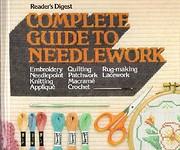 Complete Guide to Needlework av Editors of…