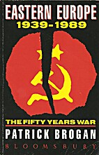 Eastern Europe, 1939-1989 : the fifty years…