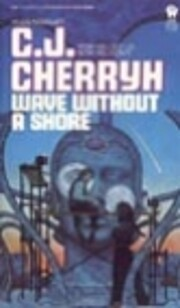 Wave without a Shore de C. J. Cherryh