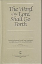 Word of the Lord Shall Go Forth: Essays in…