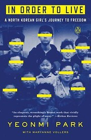 In Order to Live: A North Korean Girl's…