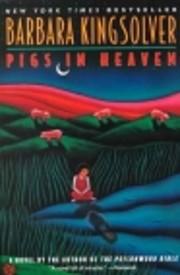 Pigs in Heaven af Barbara Kingsolver