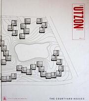 The courtyard houses : Utzon Logbook Vol. I…