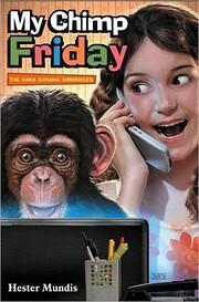 My Chimp Friday (The Nana Banana Chronicles)…