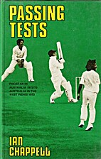 Passing Tests. by Ian Chappell