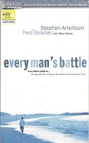 Every Man's Battle af Stephen Arterburn