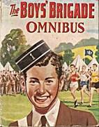 The Boys Brigade omnibus