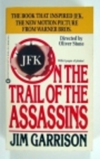 On the Trail of the Assassins by Jim…