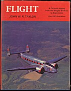 Flight a Pictorial History From the Wrig by…