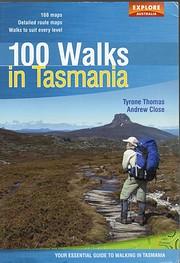 100 walks in Tasmania av Tyrone T. Thomas