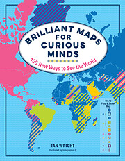 Brilliant Maps for Curious Minds: 100 New…