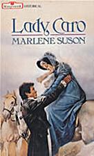 Lady Caro by Marlene Suson