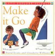 Make it go – tekijä: David Evans