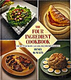 The Four Ingredient Cookbook by Henry…