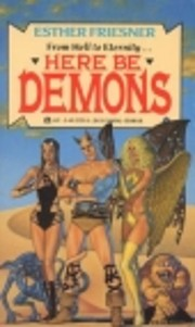 Here Be Demons de Esther Friesner