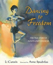 Dancing to Freedom: The True Story of Mao's…
