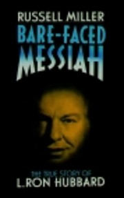 Bare Faced Messiah: The True Story of L. Ron…