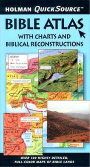 Holman quicksource Bible atlas : with charts…