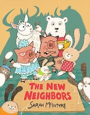 The New Neighbors de Sarah McIntyre