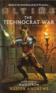 Maelstrom (Ultima: The Technocrat War, Book…