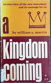 Kingdom Coming por William C Marrin