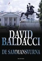 De sammansvurna by David Baldacci