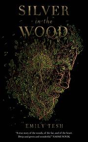 Silver in the wood av Emily Tesh