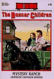Mystery Ranch (The Boxcar Children…