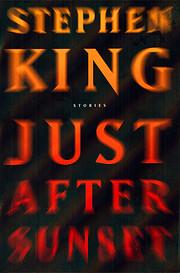 Just After Sunset: Stories af Stephen King