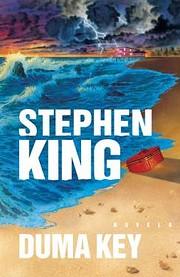 Duma Key: A Novel af Stephen King